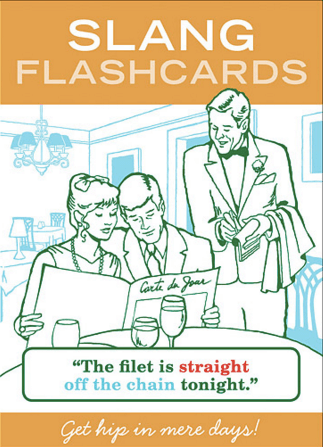 Slang Flashcards $10