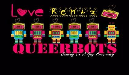 Queerbots Presents: Valentine's Dinner & Comedy Improv - M uptown | The Denver Ear