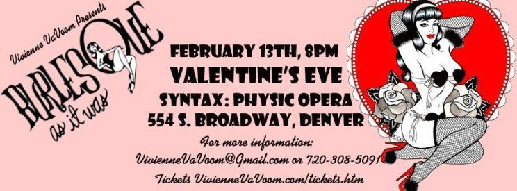 Valentine's Eve 2016 with Burlesque As It Was | The Denver Ear