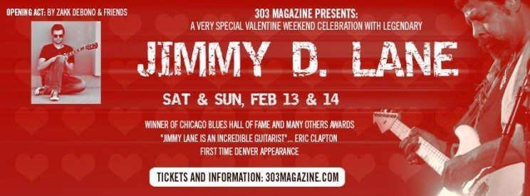 Legendary Musician Jimmy D. Lane special Valentine Weekend Celebration | The Denver Ear