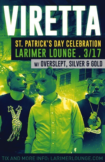 St. Patrick's Day Celebration: Viretta | Larimer Lounge | The Denver Ear