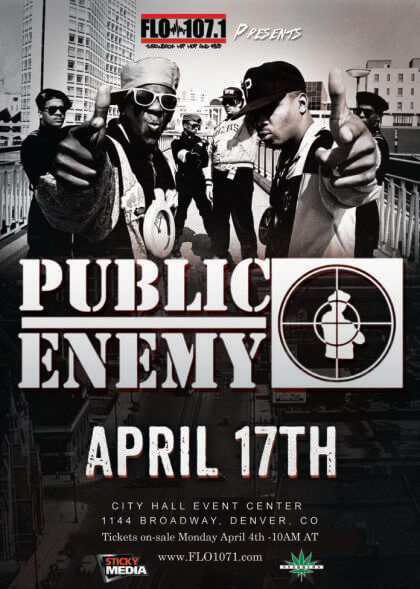 FLO 107.1 + Sticky Media's 420 Event Featuring Public Enemy | The Denver Ear