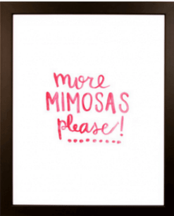 More Mimosas Please Print | The Denver Ear
