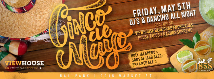 Cinco De Mayo | ViewHouse Eatery, Bar & Rooftop | The Denver Ear