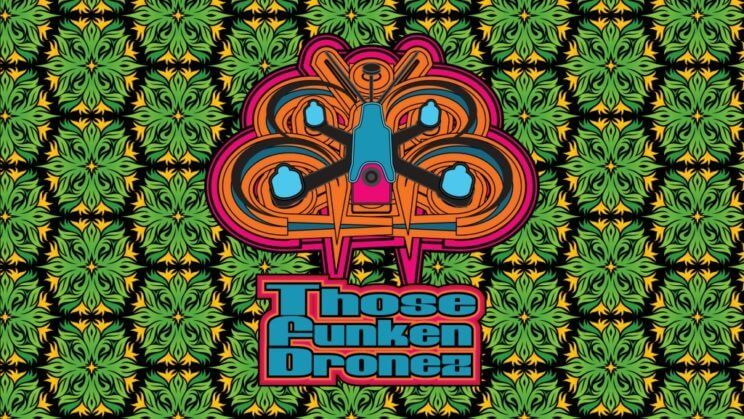 Those Funken Dronez | The Denver Ear