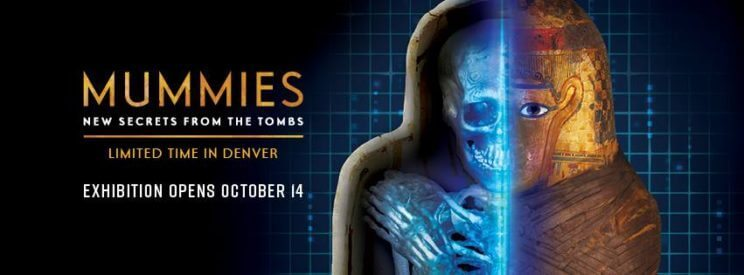 Mummies: New Secrets from the Tombs | The Denver Ear